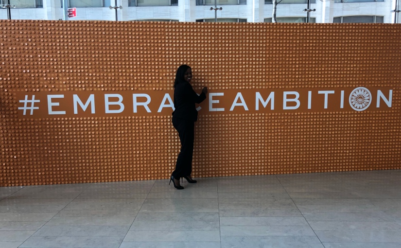 How do you Embrace yourAmbition?